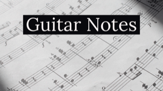 11 Tips for Learning the Guitar Notes - Guitar Lesson