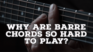 why are barre chords so hard to play